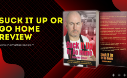 Suck It Up Or Go Home… The toughest martial arts course in the world…