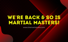 Martial Masters Volume 1 Re-release and Volume 2!